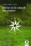 Héroe en la casa de los vientos