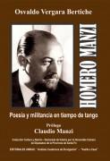 Homero Manzi. Poesía y militancia en tiempo de tango
