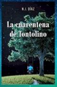 La Cuarentena de Tontolino