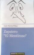 Zapatero El Mentiroso