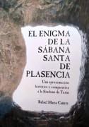 EL ENIGMA DE LA SÁBANA SANTA DE PLASENCIA