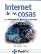 Internet de las cosas - La transformación digital de la sociedad