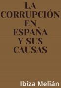 La corrupción en España y sus causas