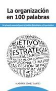 La Organización en 100 Palabras