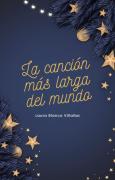 La canción más larga del mundo: Un cuento de Navidad