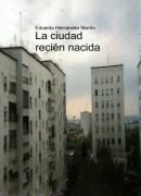 Madrid 21 - Tomo 1 - La ciudad recién nacida