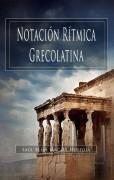 Notacion Ritmica Grecolatina