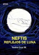 NEFTIS  REFLEJOS DE LUNA