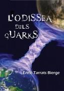 L'ODISSEA DELS QUARKS