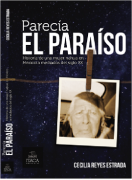 Parecía el Paraíso  Historia de una mujer nahua en México a mediados del siglo XX