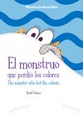 El monstruo que perdio los colores / The monster who lost the colorus