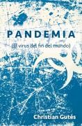 Pandemia (El virus del fin del mundo)