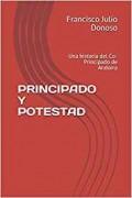 PRINCIPADO Y POTESTAD (UNA HISTORIA DEL CO-PRINCIPADODE ANDORRA)