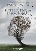 Psicopatía vs Inteligencia Emocional