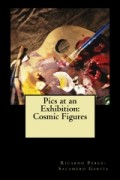 Pics at an Exhibition: Cosmic Figures