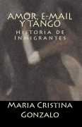 Amor, Email y Tango