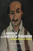 La jubilación del comisario Palomino y la independencia de Mallorca
