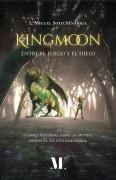 KINGMOON Entre el fuego y el Hielo