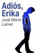 Adiós, Erika