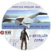 BATALLÓN ZOMBI, Segunda de las Crónicas de la Combined Task Force Austral