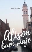 Alison, buen viaje
