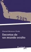 Secretos de un mundo oculto