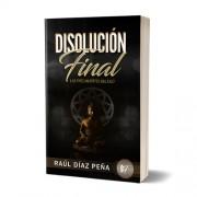 Disolución Final: Las Tres Muertes del Ego