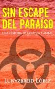 SIn Escape del Paraíso: Una historia de Genética Caníbal