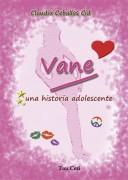 Vane Gianini, una historia adolescente