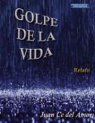 GOLPE DE LA VIDA
