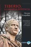 Tiberio, la amarga herencia