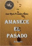 AMANECE EL PASADO