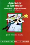 APRENDER A APRENDER: ESTRATEGIAS Y MAPAS MENTALES PARA ESTUDIANT ES
