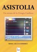 ASISTOLIA. Un retrato de la Cirugía Cardiaca.