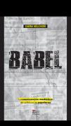 BABEL - La construcción mediática del conflicto por las papeleras