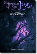 El Bosque Sin Luz, volumen 1: Oscuridad