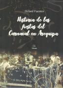 Historia de las Fiestas del Carnaval en Arequipa