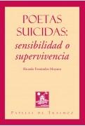 POETAS SUICIDAS: Sensibilidad o supervivencia
