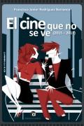 EL CINE QUE NO SE VE (2015-2017)