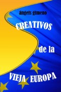 CREATIVOS DE LA VIEJA EUROPA