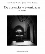De ausencias y eternidades - 101 sonetos
