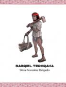 GABRIEL TEPORAKA, cuento infantil