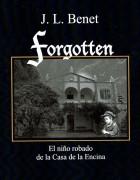 Forgotten. El niño robado de la Casa de la Encina