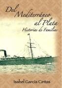 DEL MEDITERRANEO AL PLATA - Historias de Familias