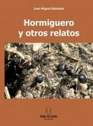 Hormiguero y otros relatos