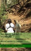 PALABRAS SUEÑOS E HISTORIAS