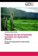 Impacto de los proyectos sociales en Ayacucho (Perú). El caso de la agrupación multicomunal Huayao