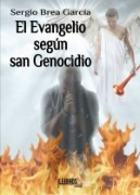 El Evangelio según san Genocidio