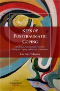 Keys of Posttraumatic Coping. Resilience, Posttraumatic Growth, Religious Coping, and Second Corinthians