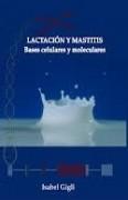 Lactación y Mastitis: Bases celulares y Moleculares